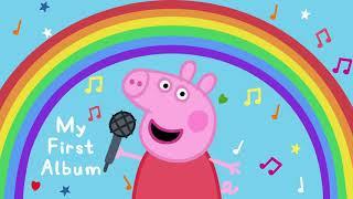 Peppa Pig Songs 🎵 Rainbow, Rainbow 🔴  Peppa Pig My First Album   English Kids Songs   Baby Songs
