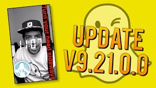 Snapchat Update v9.21.0.0 - How to Add 5 Filters to Your Snaps AND Double Fast Forward!
