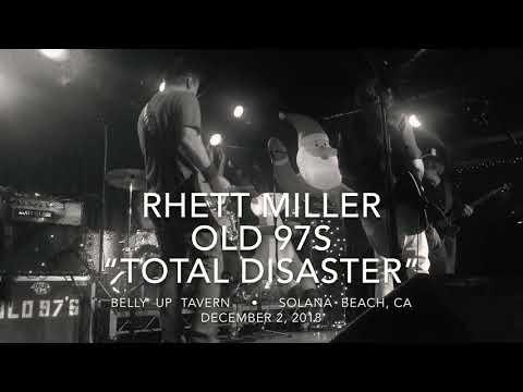 """Rhett Miller/Old 97s """"Total Disaster"""" 12/2/18 Belly Up/Solana BeachCA from Rhett's LP The Messenger Mp3"""