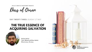 Daily Dars ul Quran #23: The true essence of acquiring Salvation #Ramadan2020
