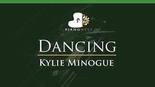 Kylie Minogue - Dancing - LOWER  Key (Piano Karaoke / Sing Along)