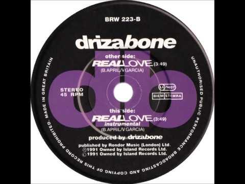 Driza Bone - Real Love (Dj