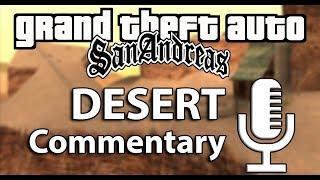 Speedrun Commentary: Desert | GTA San Andreas
