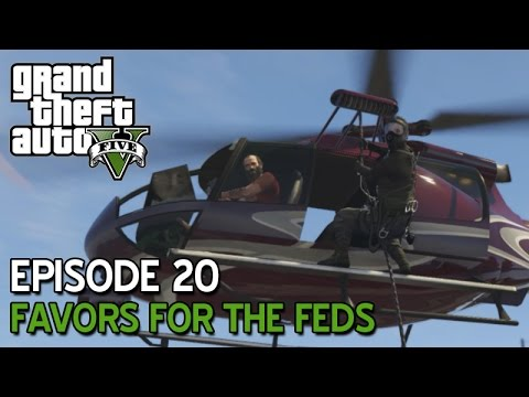 GTA 5 PC • Ep 20 • Favors For The Feds
