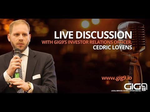 Live with Cedric Loyens, Investor Relations Officer GIG9