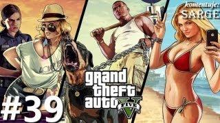 Zagrajmy w GTA 5 (Grand Theft Auto V) odc. 39 - Napad na Biuro