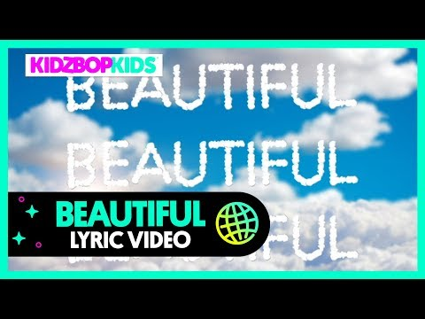KIDZ BOP Kids - Beautiful (Lyric Video) [KIDZ BOP 39]