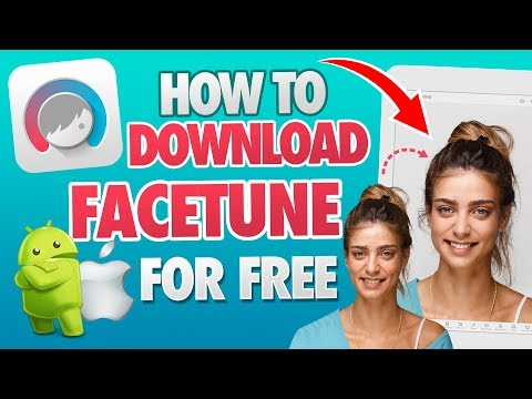 Facetune Free Download - How To Download Facetune For Free On Android & IOS - [Tutorial]