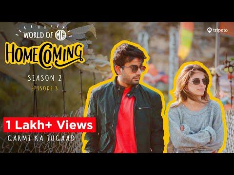 World Of MG: Homecoming | S02E03 | Garmi Ka Jugaad | Ft. Aisha Ahmed & Ayush Mehra