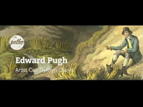 Edward Pugh : Artist Coll Dyffryn Clwyd