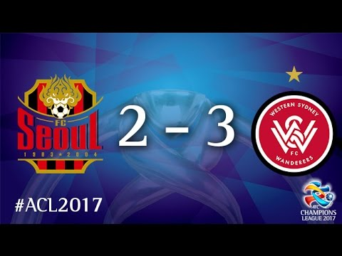 FC Seoul vs Western Sydney Wanderers (AFC Champions League 2017 : Group Stage - MD3)