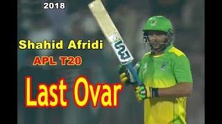 Last Ovar KDK vs PP  Sayed Shirzad to Shahid Afridi  PP Won  APL 2018