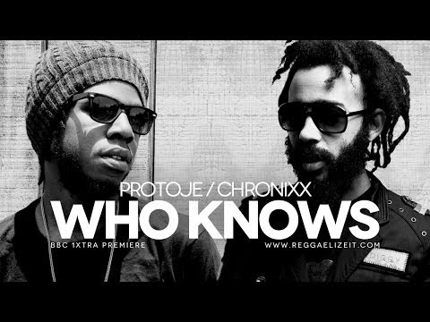 Protoje feat. Chronixx - Who Knows (BBC 1Xtra Premiere) - Overstand Entertainment - February 2014