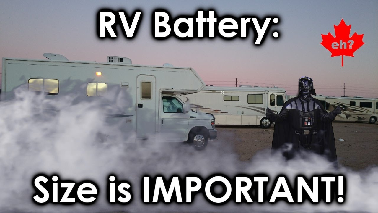 RV Battery Replacement: Size Is Important