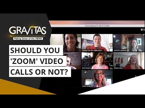 Gravitas: Video-calling App 'ZOOM' Admits To Routing Calls Via China | Video Calling App News