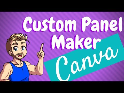How to Make Twitch Panels Quick and Easy - With Canva - StreamersGuides