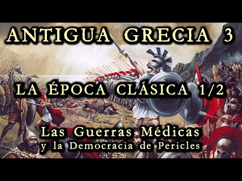 ANCIENT GREECE 3: Classical Period (1/2) - The Greco-Persian Wars and the Democracy of Pericles