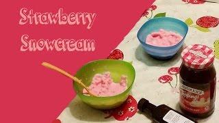Strawberry Snow Cream Quick And Easy :)