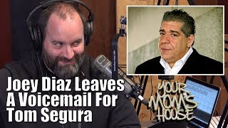 Joey CoCo Diaz Leaves Voicemail For Tom Segura - YMH Highlight