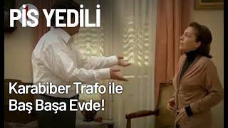 Karabiber, Trafo ile Baş Başa Evde! - Pis Yedili 61. Bölüm