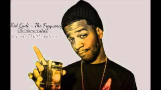Kid Cudi - The Frequency INSTRUMENTAL *BEST* (Reprod. TSWProductions)