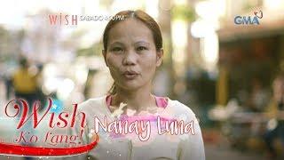 Wish Ko Lang: Panawagan ng isang ina