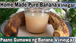 How to make banana vinegar|Banana vinegar|Paano gumawa ng banana Vinegar|Pure banana vinegar at home