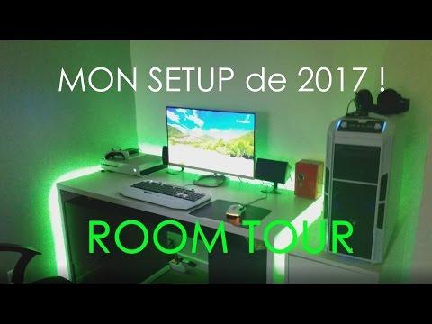 SETUP 2017 / Présentation complète :P (PC+EQUIPEMENT)