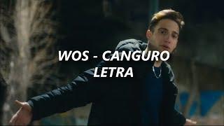 WOS - Canguro 🔥| LETRA