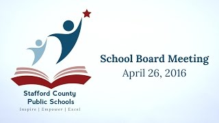 School Board Meeting | April 26, 2016 | Stafford County Public Schools