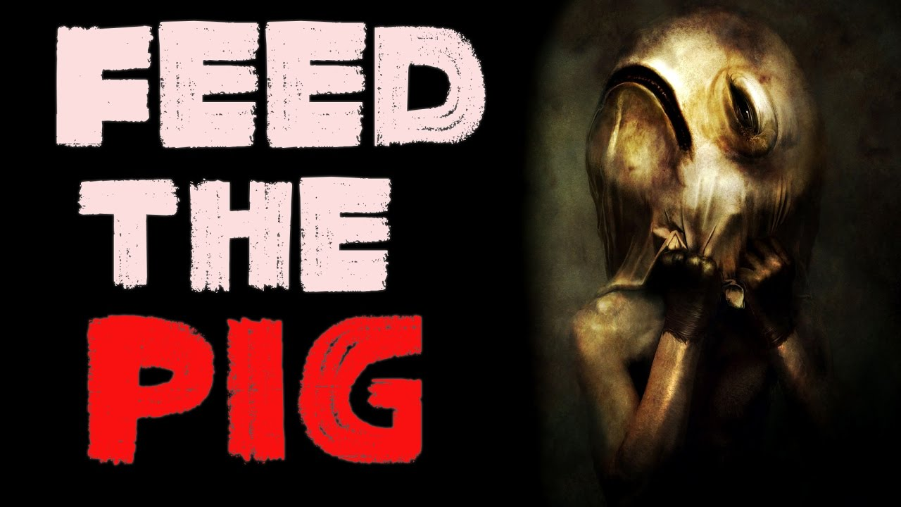 """Feed the Pig"" by Elias Witherow [VOTED NOSLEEP SCARIEST ..."