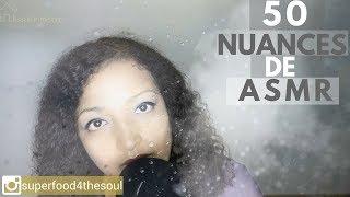 50 nuances de ASMR - 50 shades of ASMR *Série Thérapie par le son