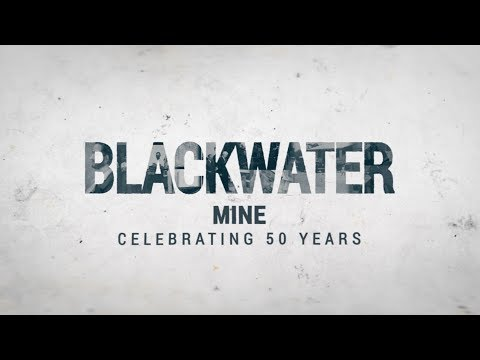 Blackwater Mine: Celebrating 50 Years