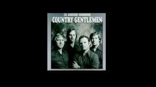 Watch Country Gentlemen The Fields Have Turned Brown video