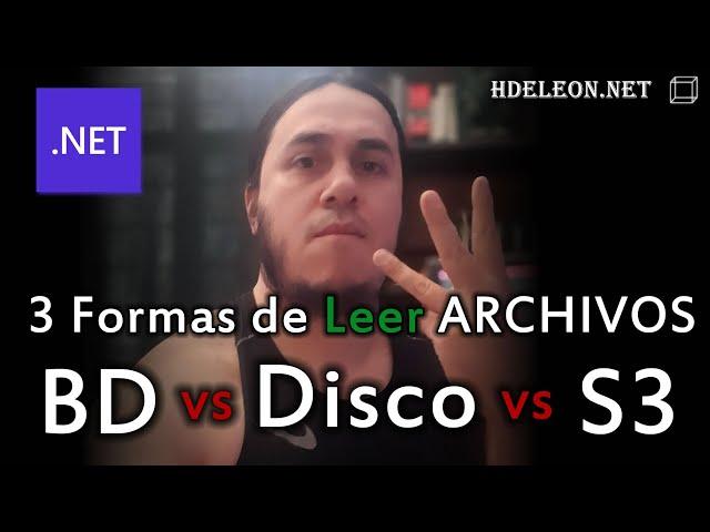 Leer archivo desde Base de datos, en Disco y en S3 en C# ASP .Net