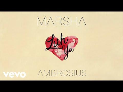 Marsha Ambrosius - Luh Ya