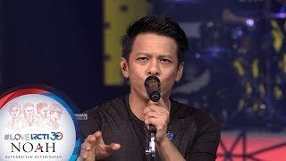 """Gambar cover I LOVE RCTI 30 NOAH - """"Kau Udara Bagiku"""" [8 Agustus 2019]"""