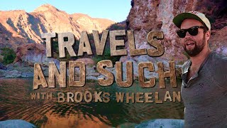 Travels and Such with Brooks Wheelan and guests Nick Turner & Karl Hess