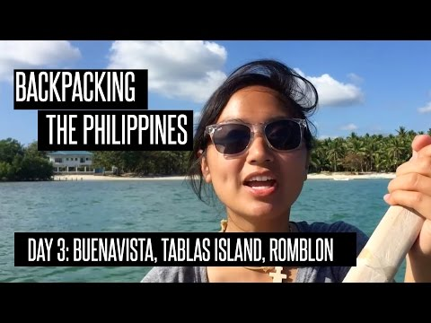 Buena Vista, Tablas Island, Romblon: Backpacking (kinda) the Philippines Day 3