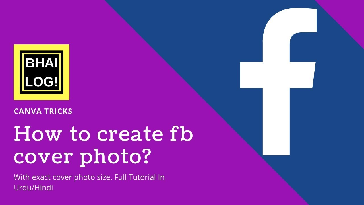 How to create Facebook Cover With Exact Cover Photo Size | Urdu & Hindi |  Hassan Raza | Bhai Log