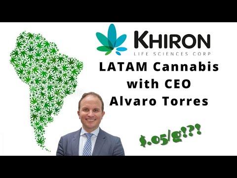 Latin American Cannabis: Khiron Life Science's CEO Alvaro Torres