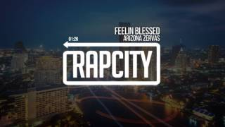 Arizona Zervas - Feelin Blessed (Prod. Superstaar)