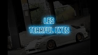 [EBV] Les - Tearful eyes (Lyrics-Visualizer)