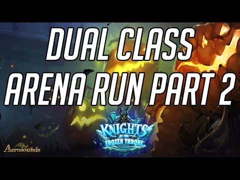 Hearthstone Dual Class Arena Run  - Druid Mage Combo Part 2! Gameplay and Tips! KFT 2017