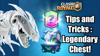 Tips and Tricks : Legendary Chest