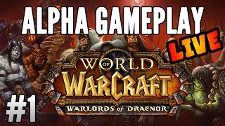World of Warcraft: Warlords of Draenor Alpha (Horde Questing) #1