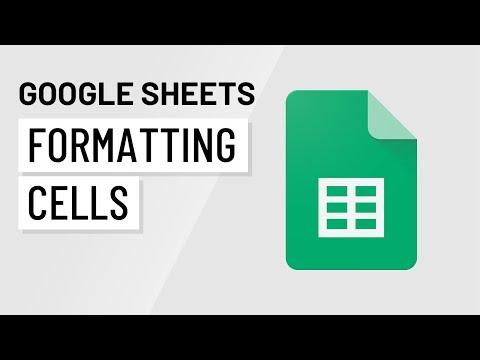 Google Sheets: Formatting Cells