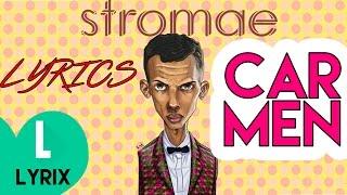 Stromae Carmen - Lyrics On Screen - HD LYRIX.mp3