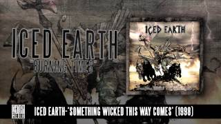 ICED EARTH - Burning Times (ALBUM TRACK)