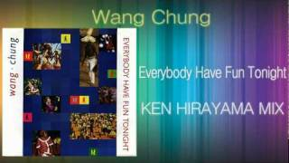Wang Chung - Everybody Have Fun Tonight (KEN HIRAYAMA MIX)